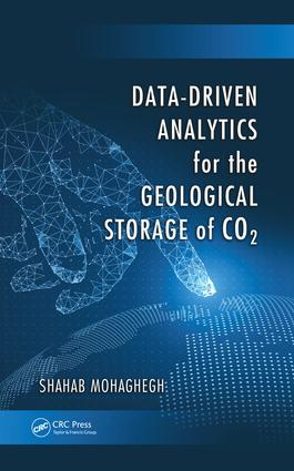 Data-Driven Analytics for the Geological Storage of CO2: 1st Edition (Hardback) book cover