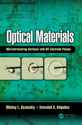 Optical Materials: Microstructuring Surfaces with Off-Electrode Plasma, 1st Edition (Hardback) book cover