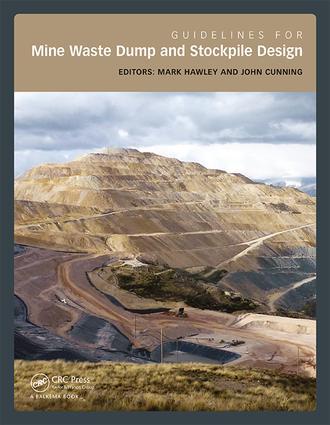 Guidelines for Mine Waste Dump and Stockpile Design: 1st Edition (Hardback) book cover