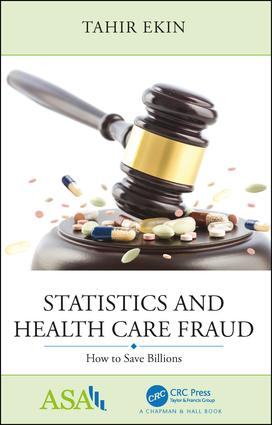 Statistics and Health Care Fraud: How to Save Billions book cover