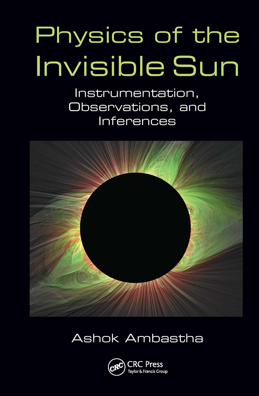 Physics of the Invisible Sun: Instrumentation, Observations, and Inferences book cover
