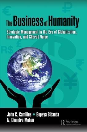 The Business of Humanity: Strategic Management in the Era of Globalization, Innovation, and Shared Value book cover