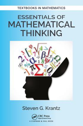 Essentials of Mathematical Thinking: 1st Edition (Paperback) book cover