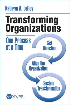 Transforming Organizations: One Process at a Time, 1st Edition (Paperback) book cover