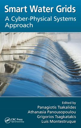 Smart Water Grids: A Cyber-Physical Systems Approach, 1st Edition (Hardback) book cover