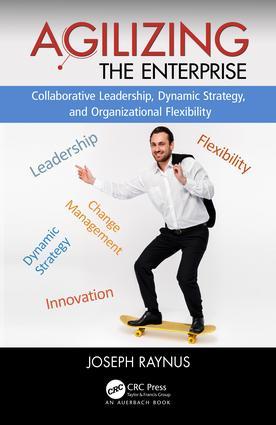 Agilizing the Enterprise: 1st Edition (Hardback) book cover