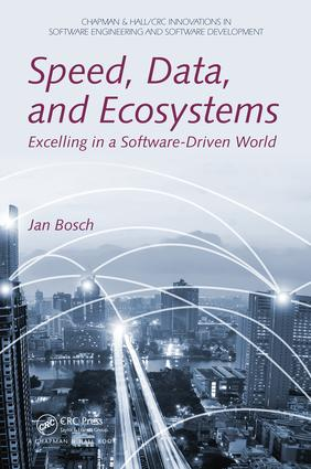 Speed, Data, and Ecosystems: Excelling in a Software-Driven World book cover