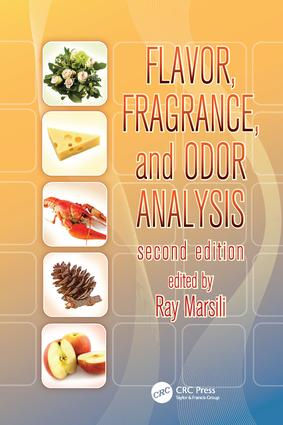 Flavor, Fragrance, and Odor Analysis: 2nd Edition (Paperback) book cover