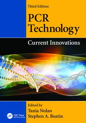 PCR Technology: Current Innovations, Third Edition, 3rd Edition (Paperback) book cover