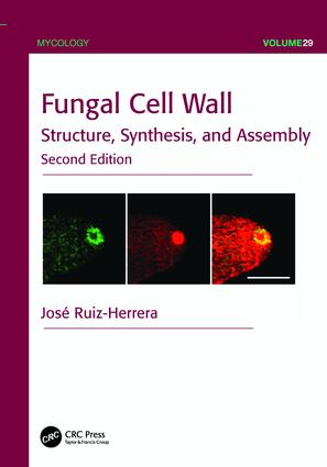 Fungal Cell Wall: Structure, Synthesis, and Assembly, Second Edition, 2nd Edition (Paperback) book cover