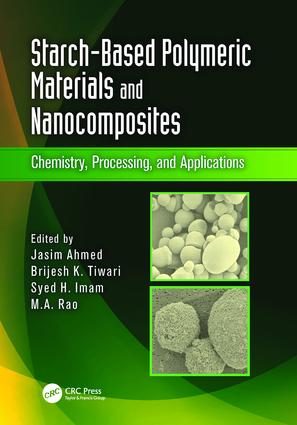 Starch-Based Polymeric Materials and Nanocomposites: Chemistry, Processing, and Applications, 1st Edition (Paperback) book cover