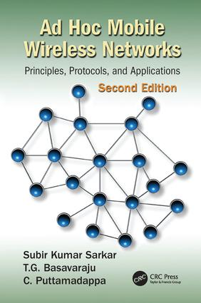 Ad Hoc Mobile Wireless Networks: Principles, Protocols, and Applications, Second Edition, 2nd Edition (Paperback) book cover