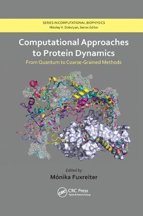 Computational Approaches to Protein Dynamics: From Quantum to Coarse-Grained Methods, 1st Edition (Paperback) book cover