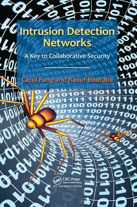 Intrusion Detection Networks: A Key to Collaborative Security, 1st Edition (Paperback) book cover