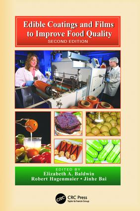 Edible Coatings and Films to Improve Food Quality, Second Edition