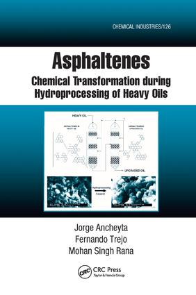 Asphaltenes: Chemical Transformation during Hydroprocessing of Heavy Oils book cover