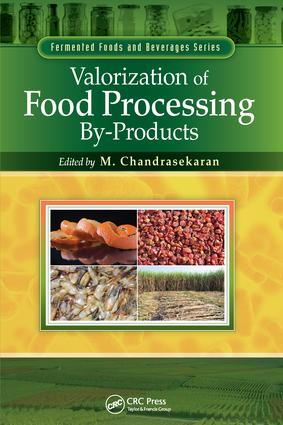 Valorization of Food Processing By-Products: 1st Edition (Paperback) book cover