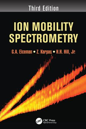 Ion Mobility Spectrometry: 3rd Edition (Paperback) book cover
