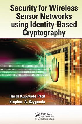 Security for Wireless Sensor Networks using Identity-Based Cryptography (e-Book) book cover
