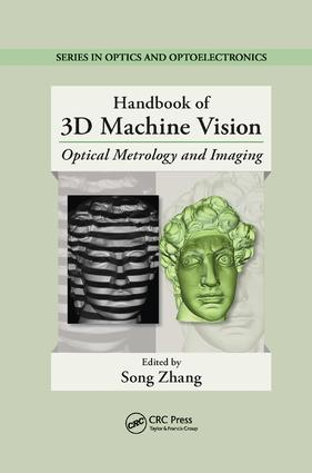 Handbook of 3D Machine Vision: Optical Metrology and Imaging, 1st Edition (Paperback) book cover