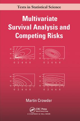 Multivariate Survival Analysis and Competing Risks: 1st Edition (Paperback) book cover