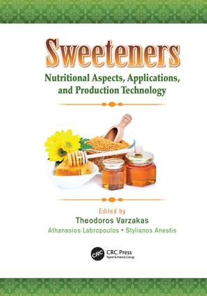 Sweeteners: Nutritional Aspects, Applications, and Production Technology, 1st Edition (Paperback) book cover