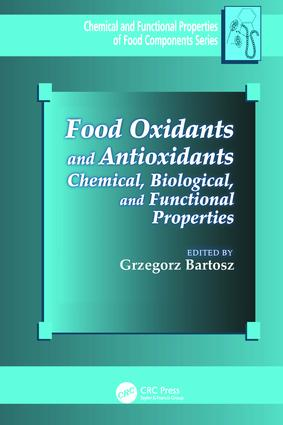 Food Oxidants and Antioxidants: Chemical, Biological, and Functional Properties book cover