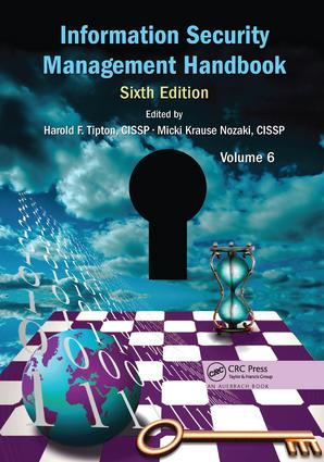 Information Security Management Handbook, Volume 6: 6th Edition (Paperback) book cover