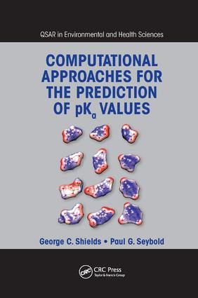 Computational Approaches for the Prediction of pKa Values: 1st Edition (Paperback) book cover