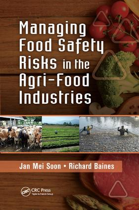Managing Food Safety Risks in the Agri-Food Industries: 1st Edition (Paperback) book cover