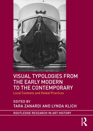 Visual Typologies from the Early Modern to the Contemporary: Local Contexts and Global Practices book cover
