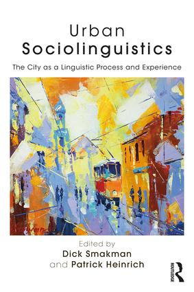 Urban Sociolinguistics: The City as a Linguistic Process and Experience (Paperback) book cover
