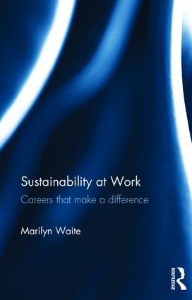 Sustainability at Work: Careers that make a difference book cover