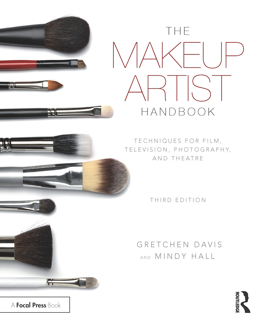 The Makeup Artist Handbook: Techniques for Film, Television, Photography, and Theatre, 3rd Edition (Paperback) book cover