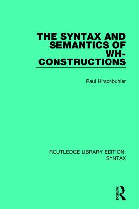 The Syntax and Semantics of Wh-Constructions: 1st Edition (Paperback) book cover