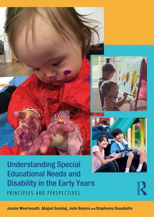 Understanding Special Educational Needs and Disability in the Early Years: Principles and Perspectives book cover