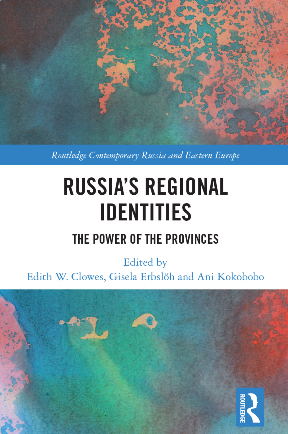 Russia's Regional Identities: The Power of the Provinces book cover