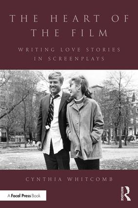 The Heart of the Film: Writing Love Stories in Screenplays book cover