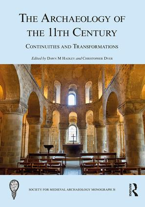 The Archaeology of the 11th Century: Continuities and Transformations book cover