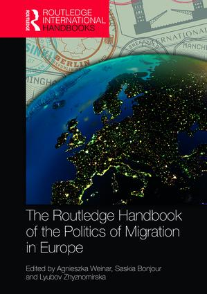 The Routledge Handbook of the Politics of Migration in Europe book cover