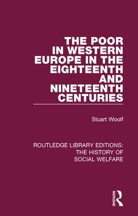 The Poor in Western Europe in the Eighteenth and Nineteenth Centuries book cover