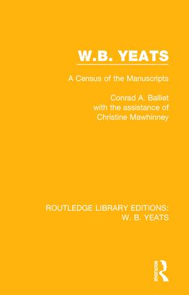 W. B. Yeats: A Census of the Manuscripts, 1st Edition (Paperback) book cover