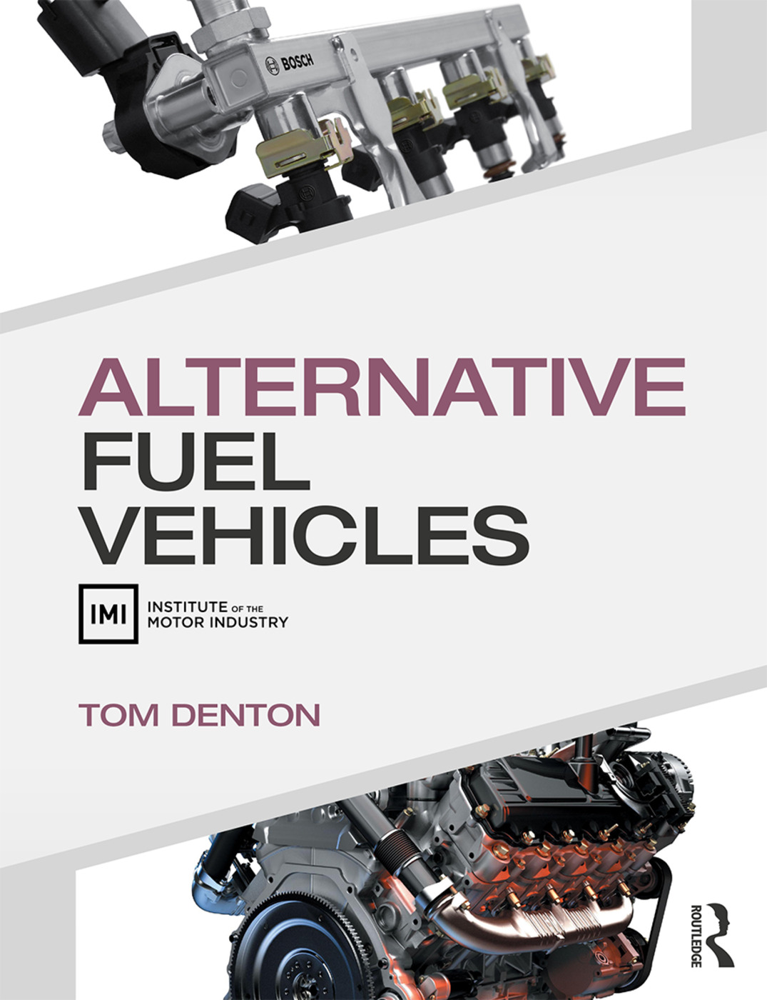 Alternative Fuel Vehicles: 1st Edition (Paperback) book cover