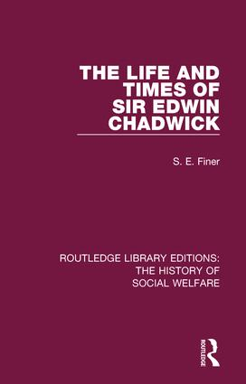 The Life and Times of Sir Edwin Chadwick book cover