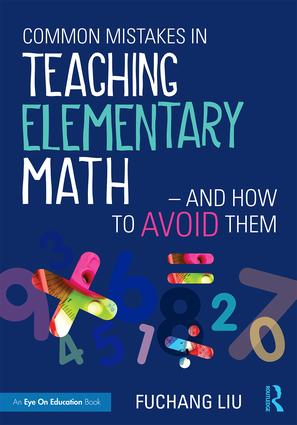 Common Mistakes in Teaching Elementary Math—And How to Avoid Them book cover