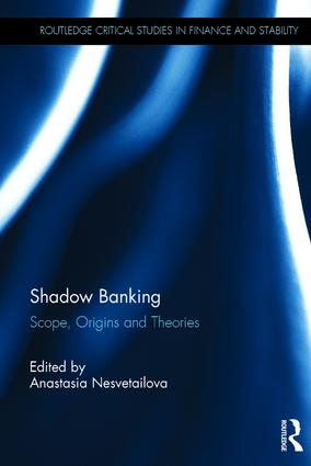 Shadow Banking: Scope, Origins and Theories book cover