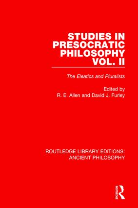 Studies in Presocratic Philosophy Volume 2: The Eleatics and Pluralists, 1st Edition (Paperback) book cover