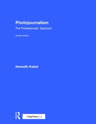 Photojournalism: The Professionals' Approach, 7th Edition (Hardback) book cover