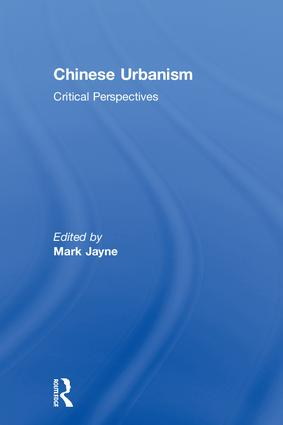 Chinese Urbanism: Critical Perspectives book cover