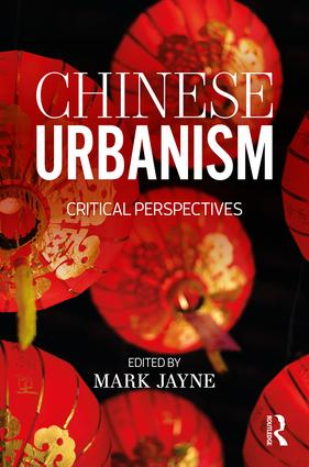 Chinese Urbanism: Critical Perspectives, 1st Edition (Paperback) book cover